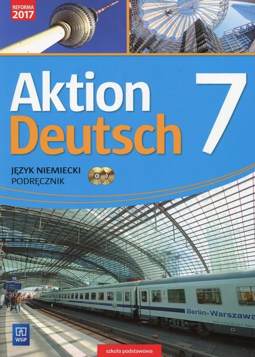 Aktion Deutsch Język niemiecki 7 Podręcznik + 2 CD