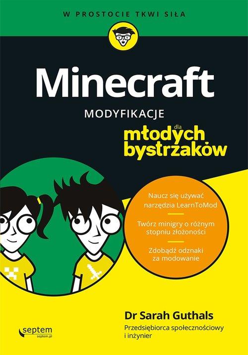 Minecraft Modyfikacje dla młodych bystrzaków