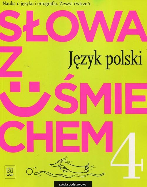Słowa z uśmiechem 4 Język polski Zeszyt ćwiczeń