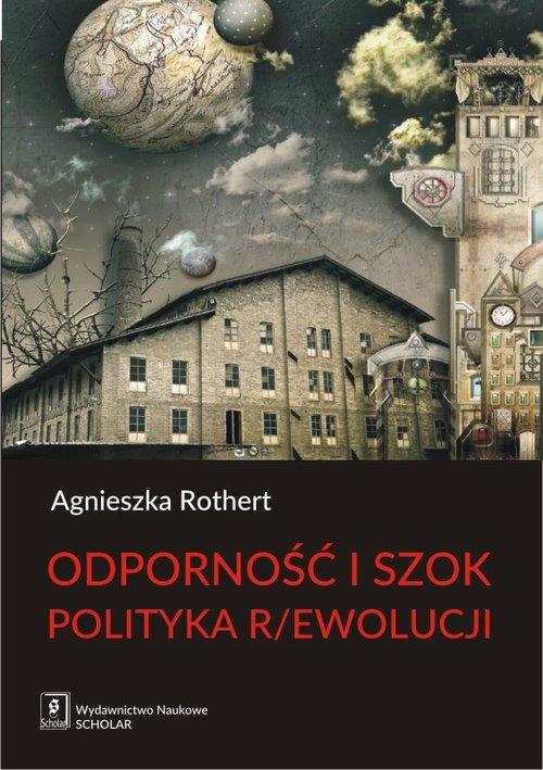 Odporność i szok Polityka r/ewolucji