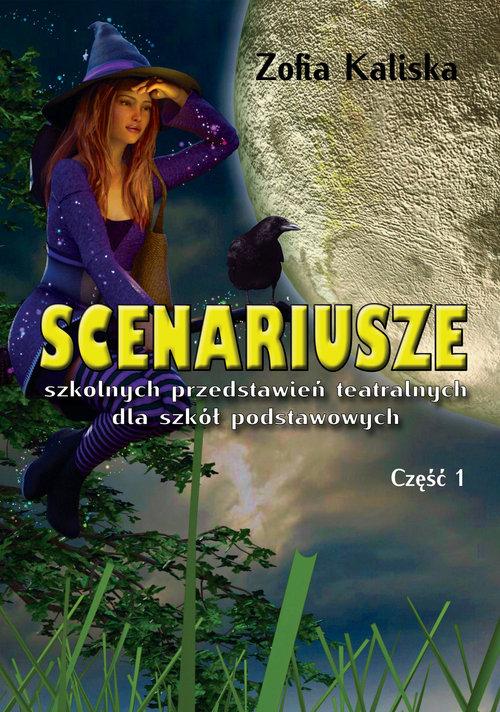 Scenariusze szkolnych przedstawień teatralnych dla szkół podstawowych Część 1