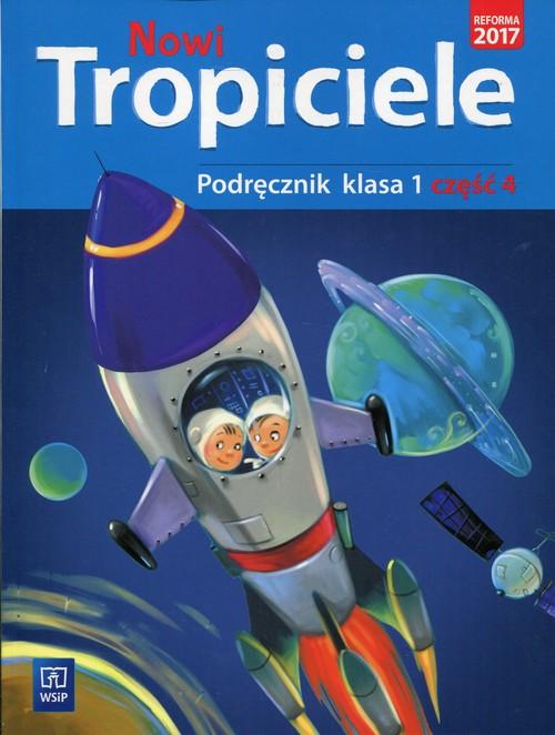 Nowi tropiciele 1 Podręcznik Część 4