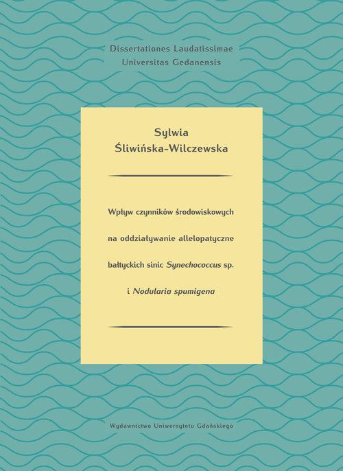 Wpływ czynników środowiskowych na oddziaływanie allelopatyczne bałtyckich sinic Synechococcus