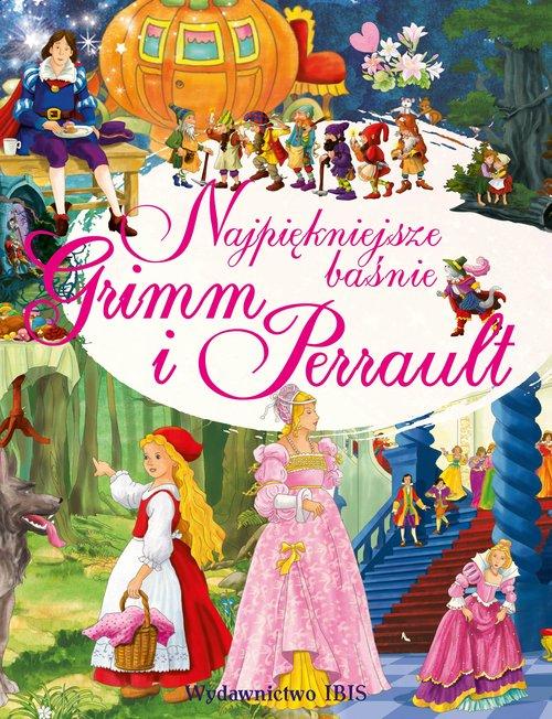 Najpiękniejsze baśnie Grimm i Perrault