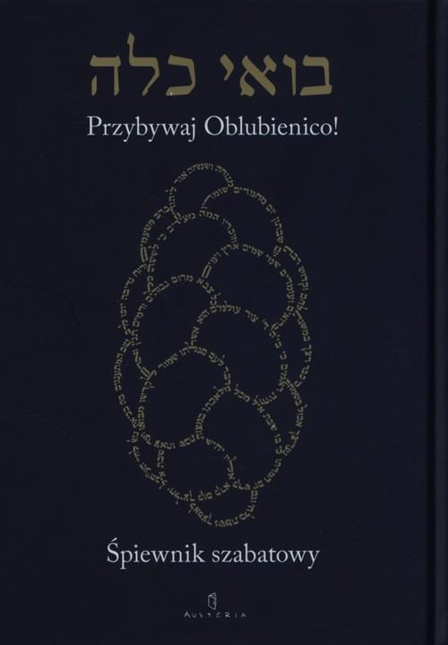 Śpiewnik szabatowy Przybywaj Oblubienico