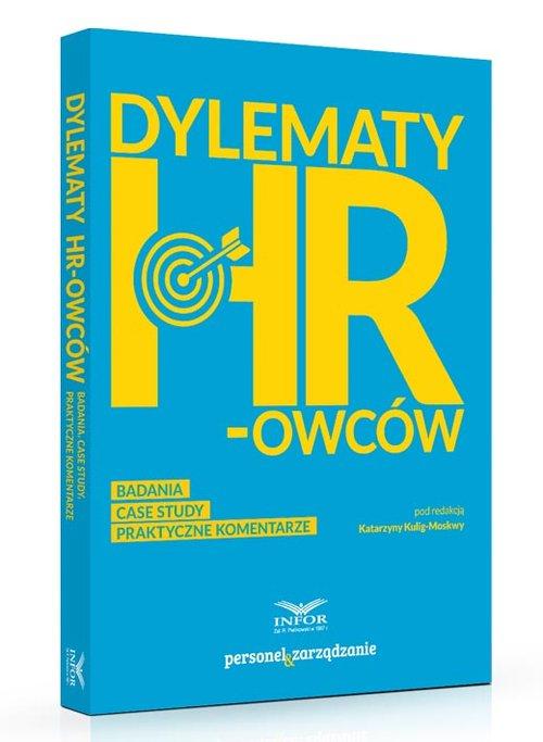 Dylematy HR-owców Badanie case study Praktyczne komentarze