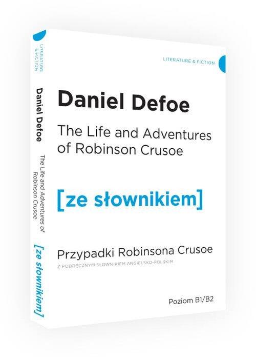 Przypadki Robinsona Crusoe wersja angielska z podręcznym słownikiem