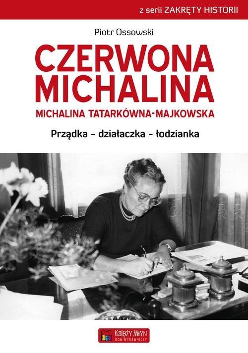 Czerwona Michalina Michalina Tatarkówna-Majkowska