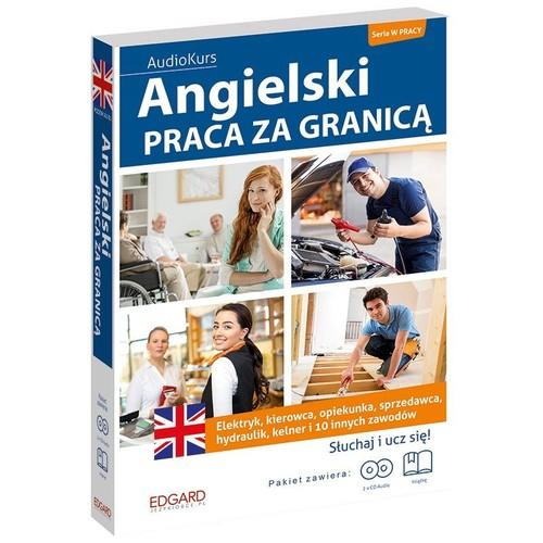 Angielski Praca za granicą + 2CD
