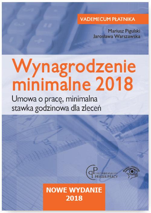 Wynagrodzenie minimalne 2018 Umowa o pracę Minimalna stawka godzinowa dla zleceń