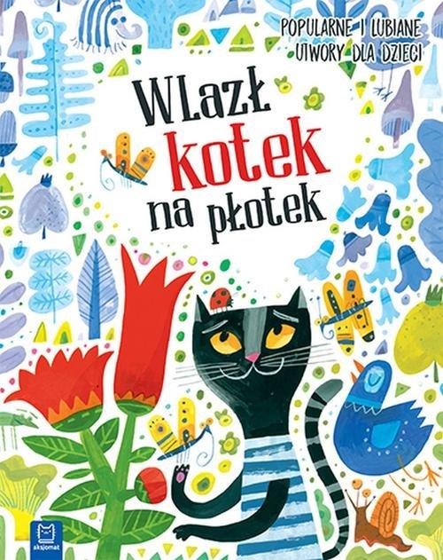 Wlazł kotek na płotek Popularne i lubiane utwory dla dzieci