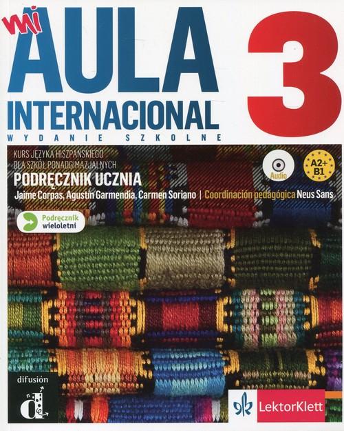 Mi Aula Internacional 3 Podręcznik wieloletni z płytą CD
