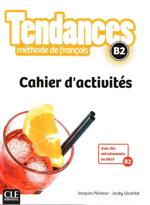 Tendances B2 Cahier d'activites