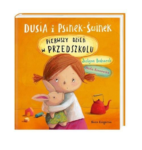 Dusia i Psinek-Świnek Pierwszy dzień w przedszkolu
