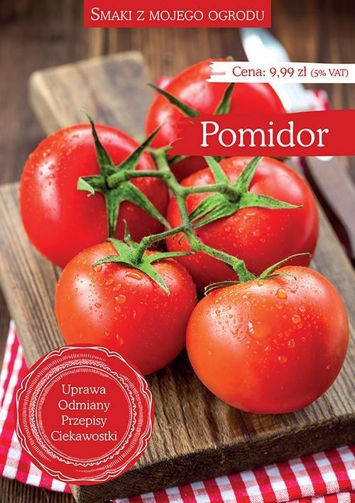 Smaki z mojego ogrodu Pomidor