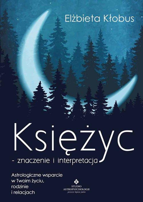 Księżyc znaczenie i interpretacja