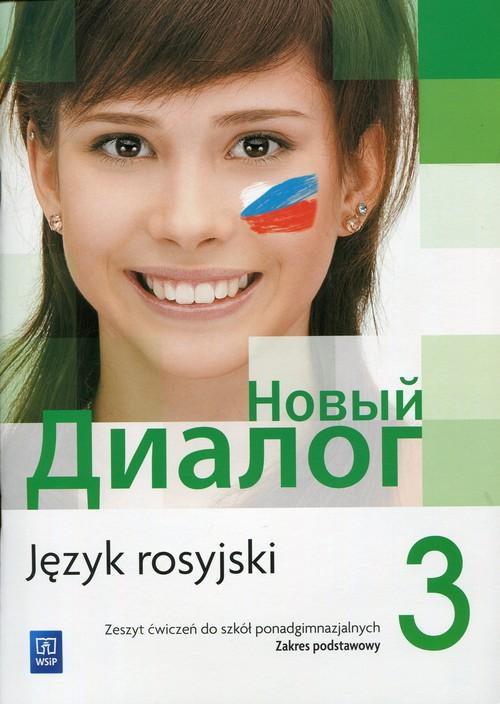Nowyj Dialog 3 Język rosyjski Zeszyt ćwiczeń Zakres podstawowy