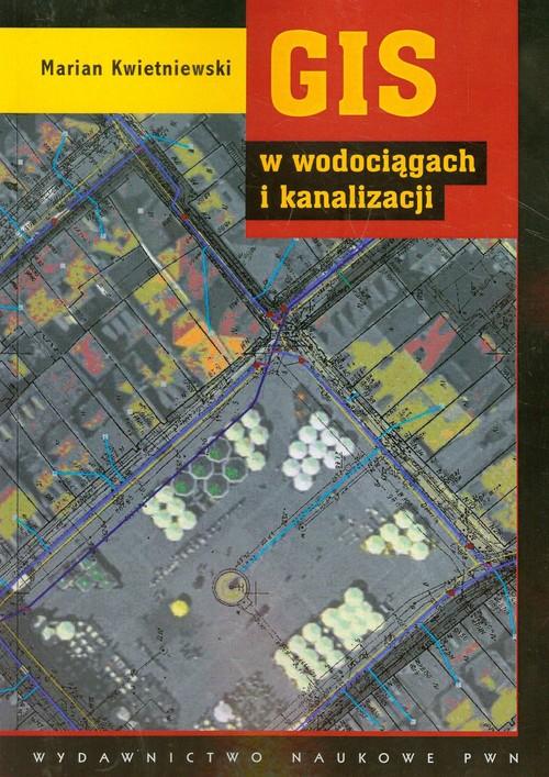 GIS w wodociągach i kanalizacji