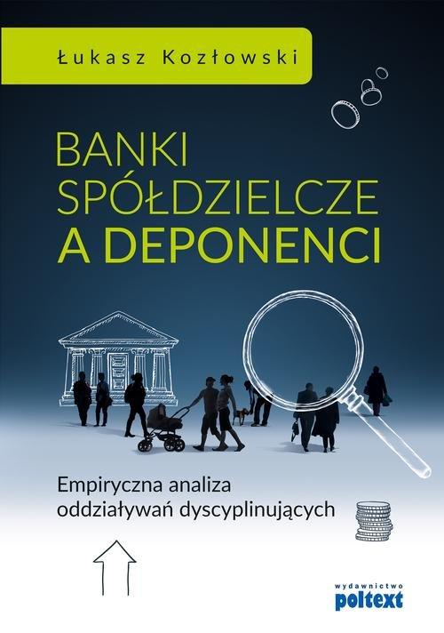 Banki spółdzielcze a deponenci
