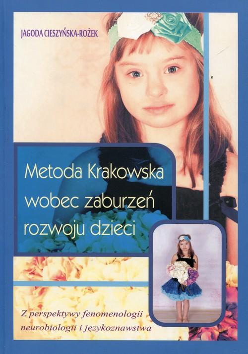 Metoda Krakowska wobec zaburzeń rozwoju dzieci