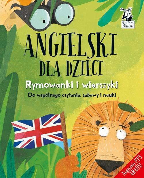 Angielski dla dzieci Rymowanki i wierszyki