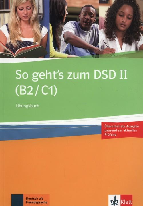 So geht's zum DSD II (B2/C1) Übungsbuch