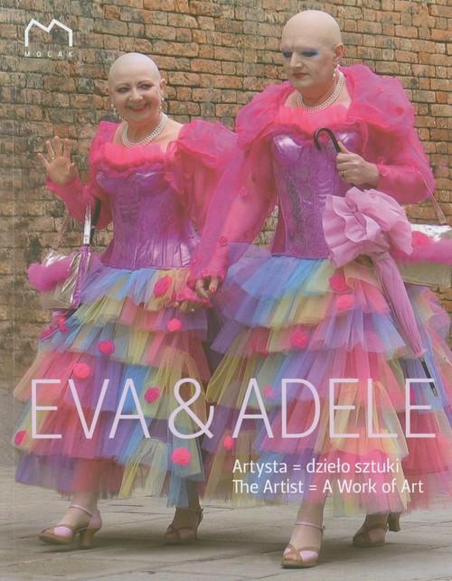 Eva & Adele Artysta Dzieło sztuki