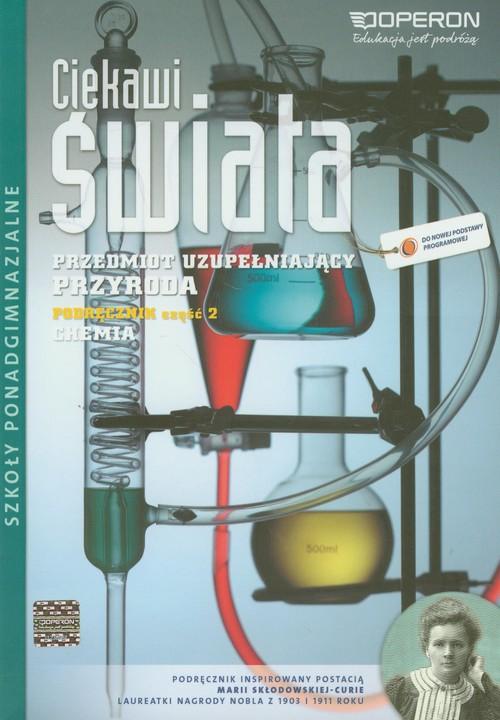 Ciekawi świata Przyroda Chemia Podręcznik Część 2