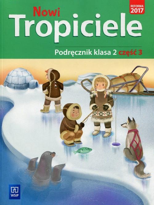 Nowi Tropiciele 2 Podręcznik Część 3