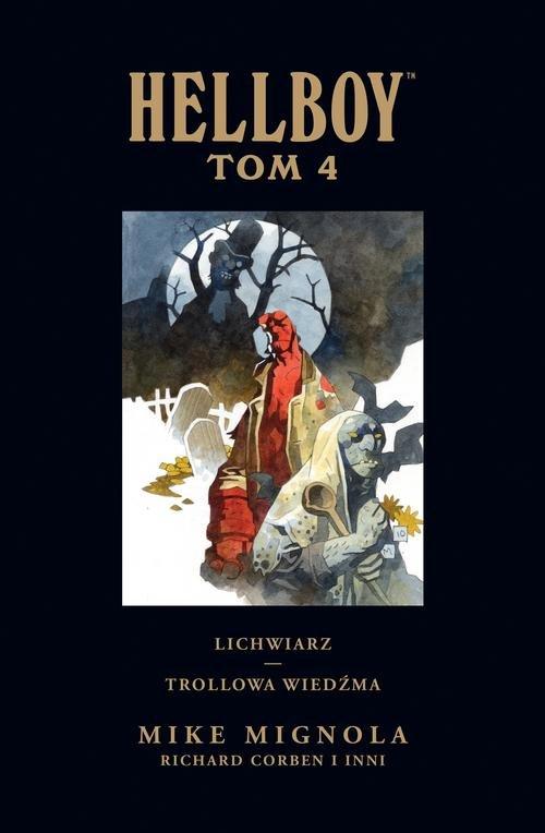Hellboy Tom 4 Lichwiarz Trollowa wiedźma