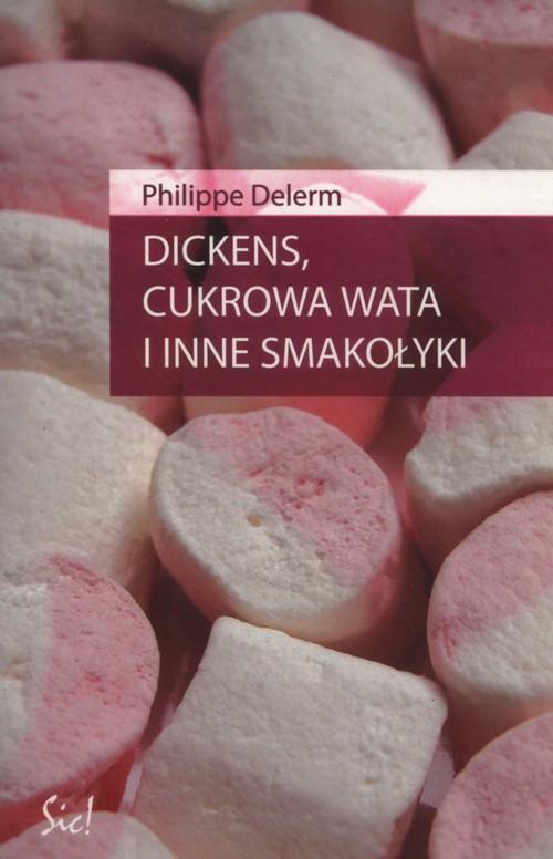 Dickens, cukrowa wata i inne smakołyki