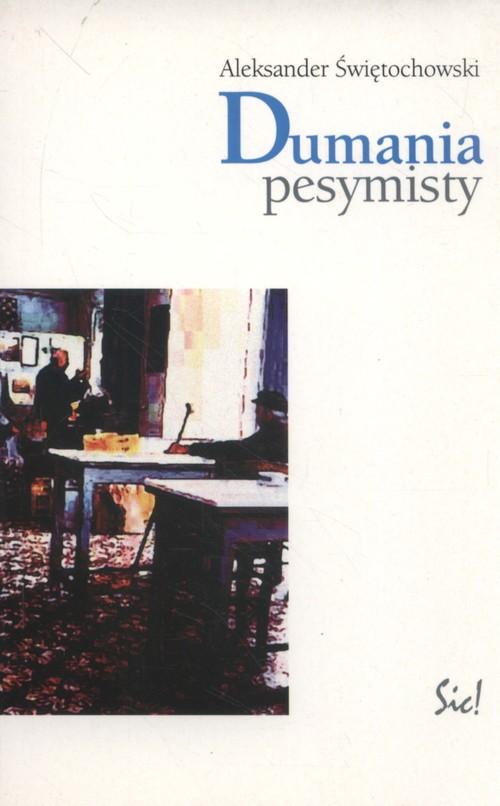 Dumania pesymisty