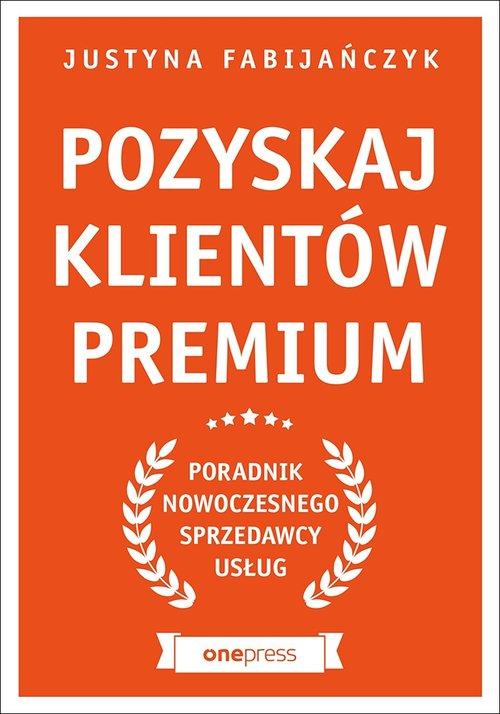 Pozyskaj klientów premium