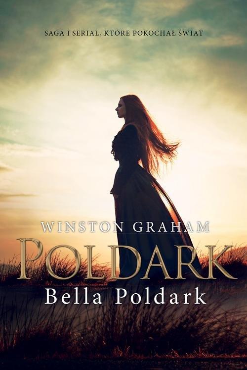 Dziedzictwo rodu Poldarków Tom 12 Bella Poldark