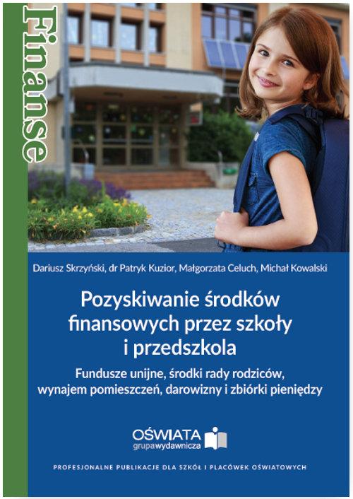 Pozyskiwanie środków finansowych przez szkoły i przedszkola