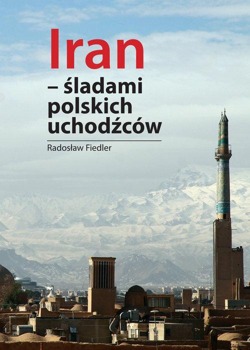 Iran Śladami polskich uchodźców