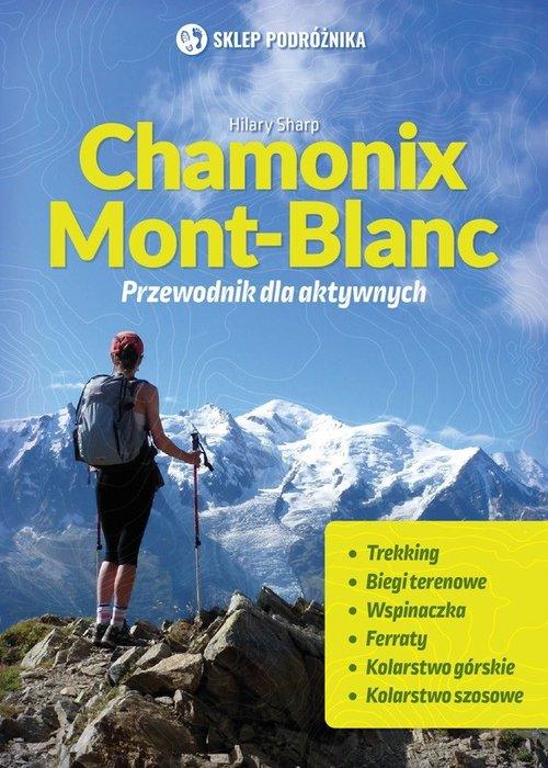 Chamonix-Mont-Blanc Przewodnik dla aktywnych