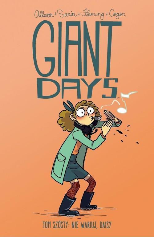 Giant Days Tom 6 Nie wariuj Daisy