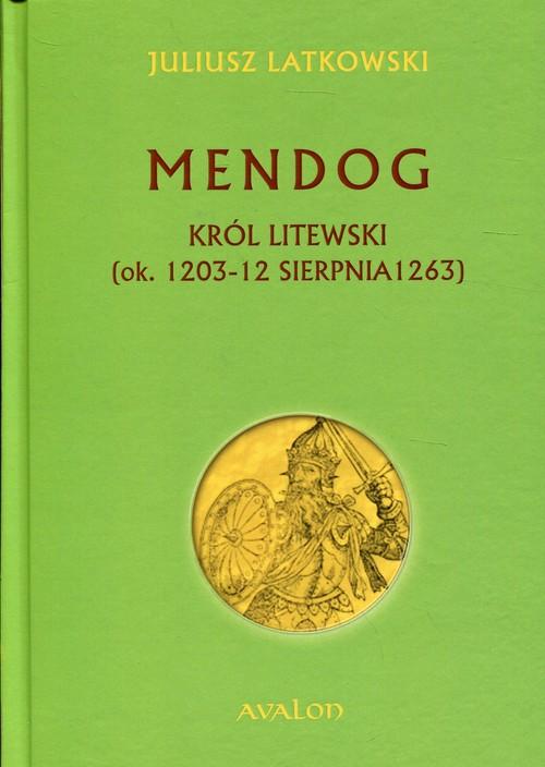 Mendog Król litewski