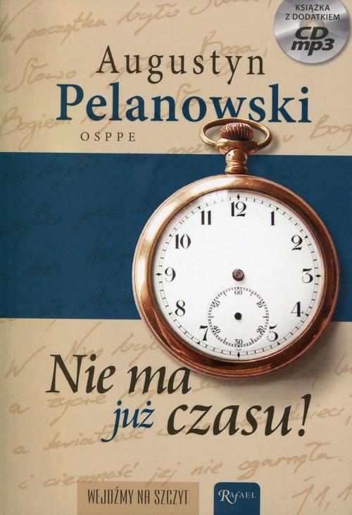 Nie ma już czasu!