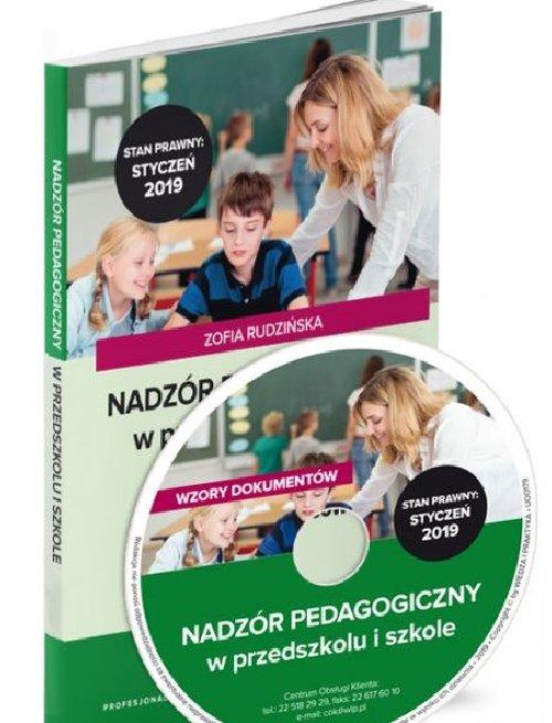 Nadzór pedagogiczny w przedszkolu i szkole w.2019 Praktyczne zastosowanie nowych przepisów