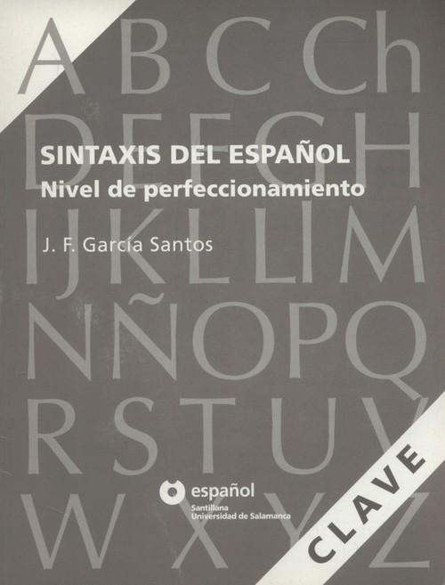 Sintaxis del Espanol Nivel de perfeccionamient