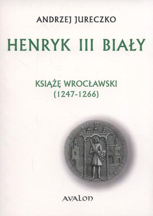 Henryk III Biały
