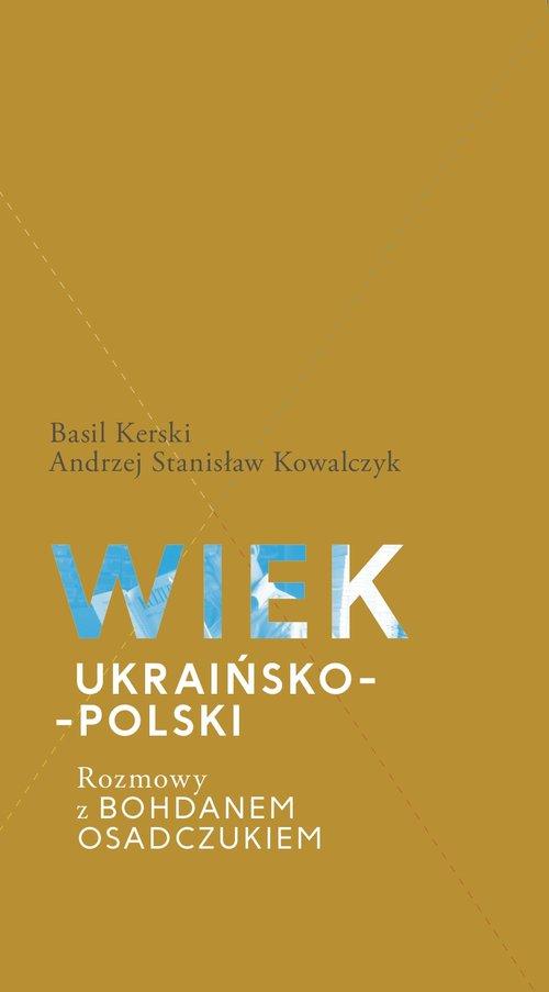 Wiek ukraińsko-polski.
