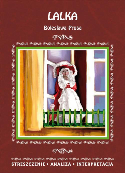 Lalka Bolesława Prusa Streszczenie analiza interpretacja