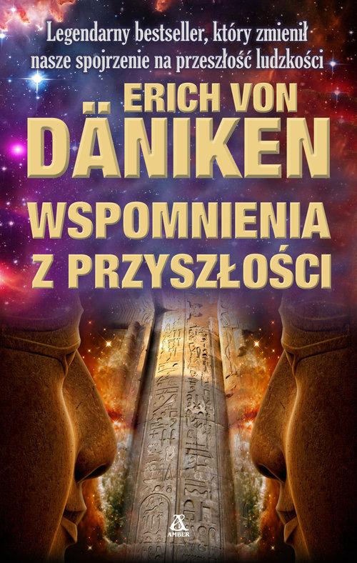 Wspomnienia z przyszłości Erich von Däniken