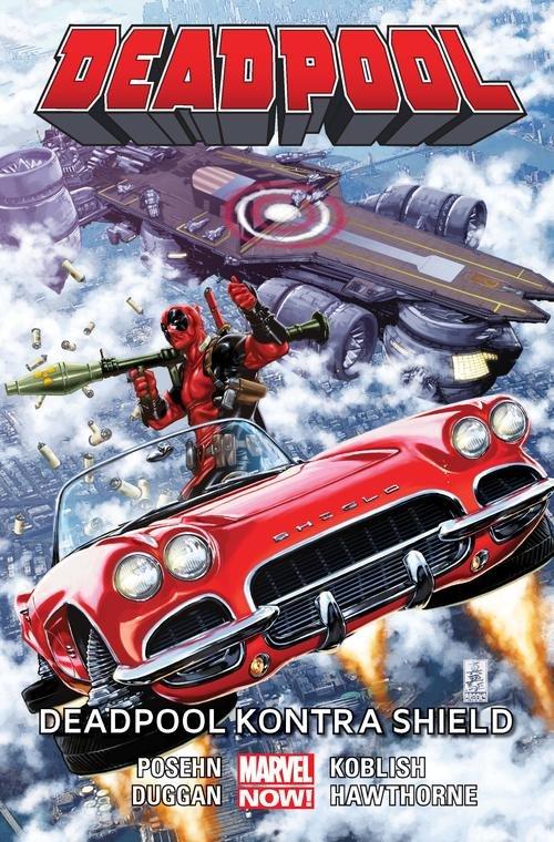 Deadpool - Deadpool kontra SHIELD Tom 4