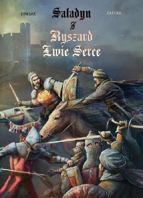 Saladyn i Ryszard Lwie Serce