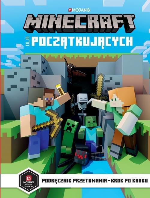 Minecraft dla początkujących Podręcznik przetrwania Milton Stephanie
