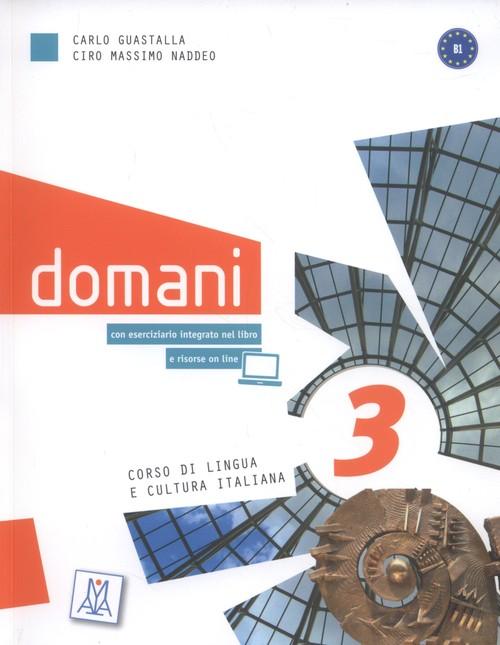 Domani 3 Corso di lingua e cultura italiana + DVD